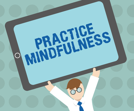 Conceptual hand writing showing Practice Mindfulness. Business photo text achieve a State of Relaxation a form of Meditation. 版權商用圖片