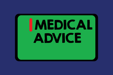 Conceptual hand writing showing Medical Advice. Business photo text Guidance from a healthcare expert about a demonstrating s is health.