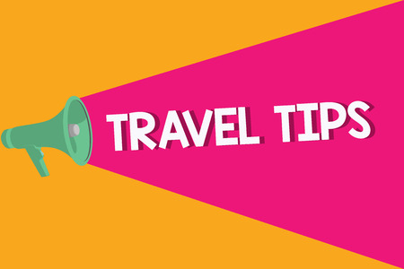 Text sign showing Travel Tips. Conceptual photo Recommendations for a happy journey safe comfortable vacation.