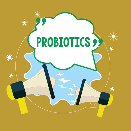 Text sign showing Probiotics. Conceptual photo Live bacteria Microorganism hosted into the body for its benefits.