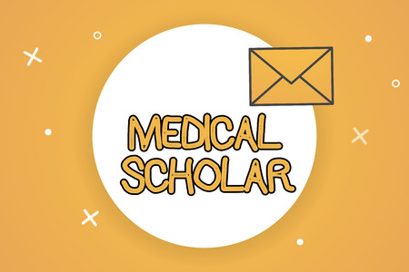 Handwriting text Medical Scholar. Concept meaning a learned demonstrating with profound knowledge of medication.