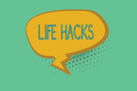 Text sign showing Life Hacks. Conceptual photo Strategy technique to analysisage daily activities more efficiently. Stock Photo