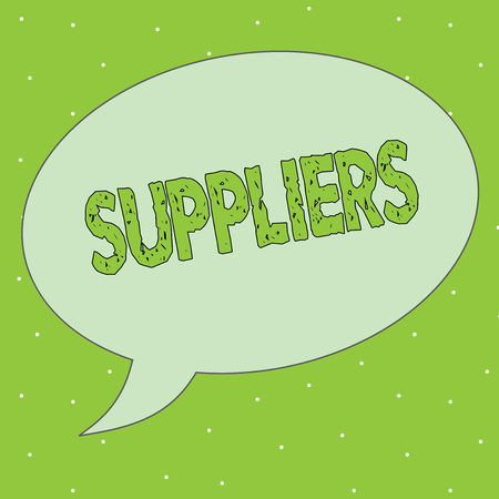 Handwriting text Suppliers. Concept meaning providers of something needed like goods equipment products.