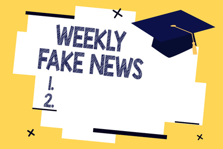 Text sign showing Weekly Fake News. Conceptual photo Inaccurate, sensationalistic report that is created to gain. Stok Fotoğraf