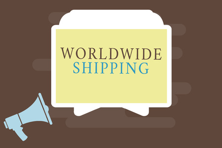 Writing note showing Worldwide Shipping. Business photo showcasing Sea Freight Delivery of Goods International Shipment.