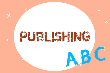 Text sign showing Publishing. Conceptual photo Preparing and issuing book journals written material for sale.