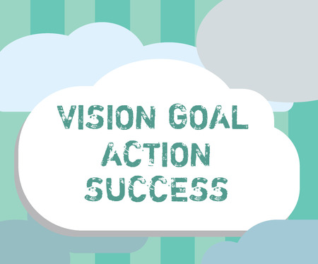 Word writing text Vision Goal Action Success. Business concept for Strategic Planning Process Act your Dreams.