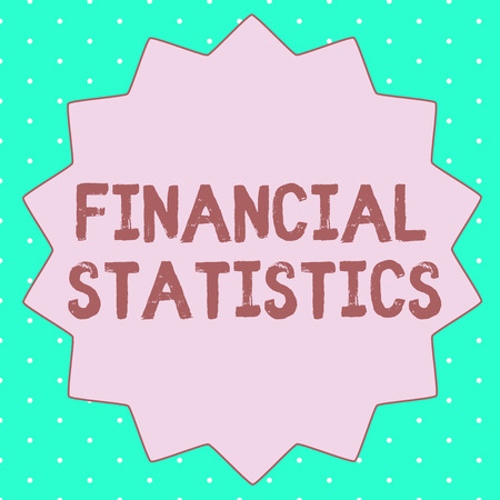 Text sign showing Financial Statistics. Conceptual photo comprehensive set of stock and flow data of a company. Stock fotó - 111459502