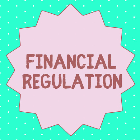 Text sign showing Financial Regulation. Conceptual photo aim to maintain the integrity of finance system.