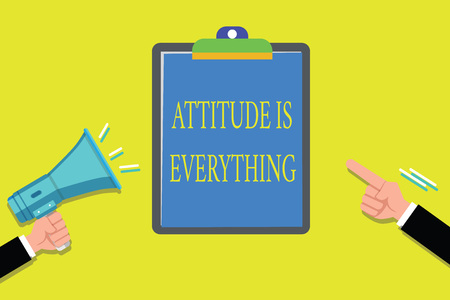 Handwriting text writing Attitude Is Everything. Concept meaning Positive Outlook is the Guide to a Good Life.
