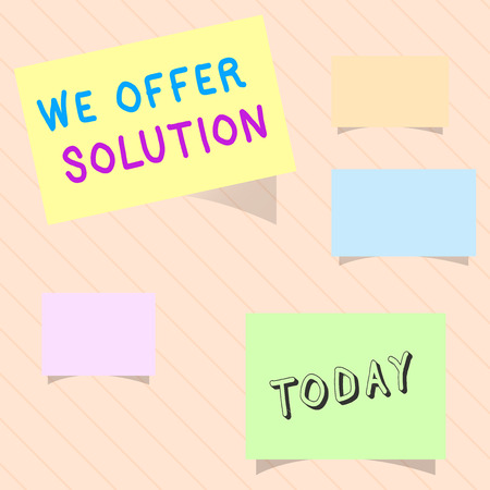 Word writing text We Offer Solution. Business concept for Provide products or services aim to meet a particular need.