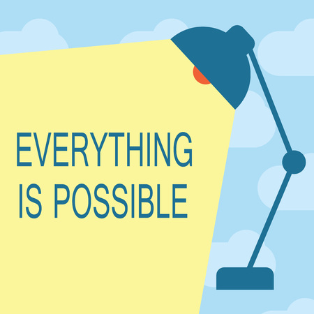 Text sign showing Everything Is Possible. Conceptual photo Any outcome could occur Anything can happen. Archivio Fotografico - 111470177