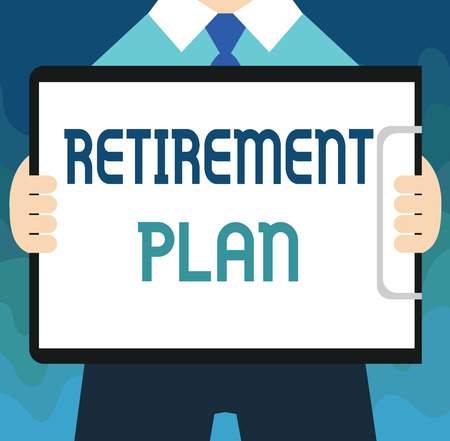 Handwriting text Retirement Plan. Concept meaning saving money in order to use it when you quit working.