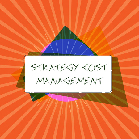 Conceptual hand writing showing Strategy Cost Management. Business photo showcasing Reduce total Expenses while improving operation. Banco de Imagens