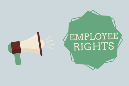 Word writing text Employee Rights. Business concept for All employees have basic rights in their own workplace.