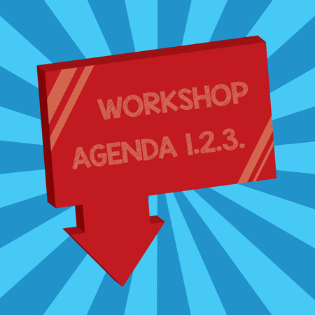 Writing note showing Workshop Agenda 1.2.3.. Business photo showcasing help to ensure that Event Stays on Schedule.