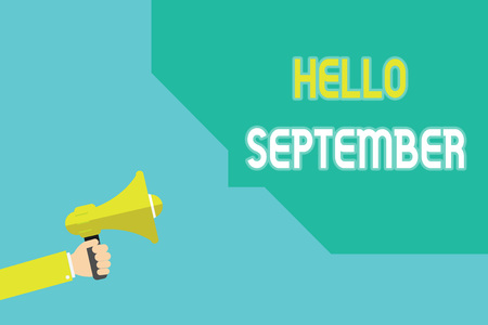 Writing note showing Hello September. Business photo showcasing Eagerly wanting a warm welcome to the month of September. Stock Photo