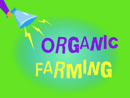 Writing note showing  Organic Farming. Business photo showcasing an integrated farming system that strives for sustainability.