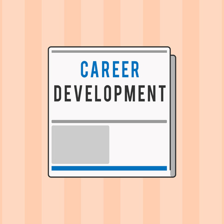 Text sign showing Career Development. Conceptual photo Lifelong learning Improving skills to get a better job.