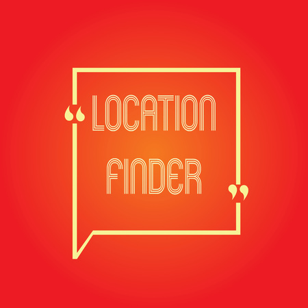Conceptual hand writing showing Location Finder. Business photo text A service featured to find the address of a selected place.
