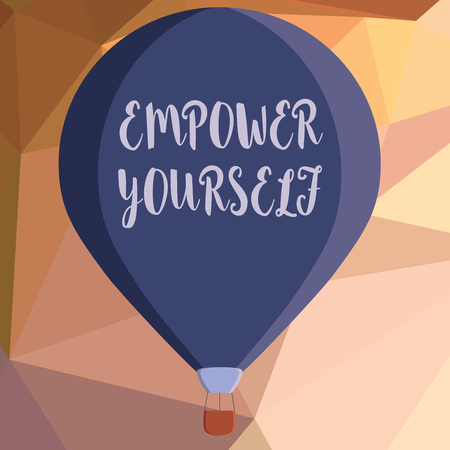 Writing note showing  Empower Yourself. Business photo showcasing taking control of life setting goals positive choices.