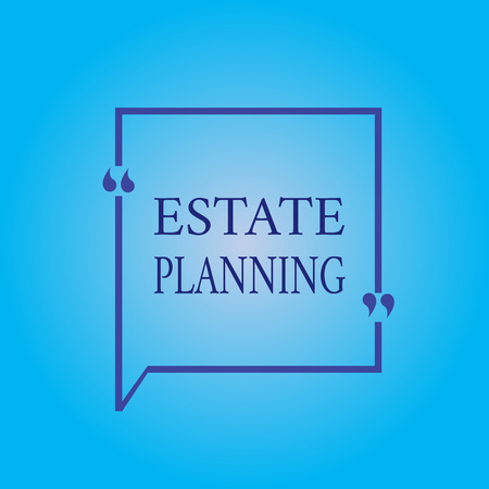 Writing note showing Estate Planning. Business photo showcasing The management and disposal of that persons estate.