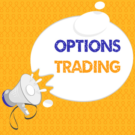 Handwriting text Options Trading. Concept meaning Different options to make goods or services spread worldwide.