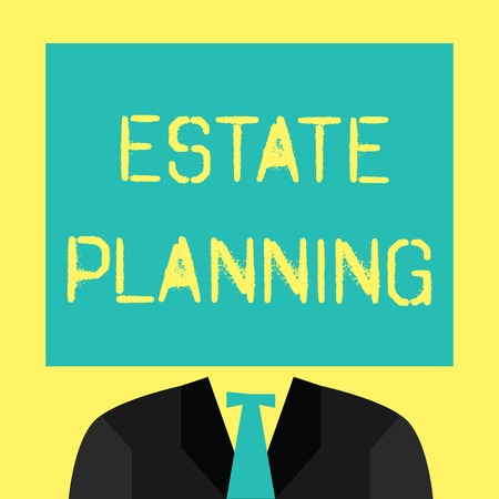 Text sign showing Estate Planning. Conceptual photo The management and disposal of that person's estate. Stock Photo - 111534319