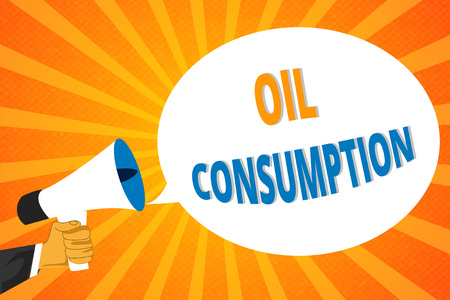 Handwriting text Oil Consumption. Concept meaning This entry is the total oil consumed in barrels per day.
