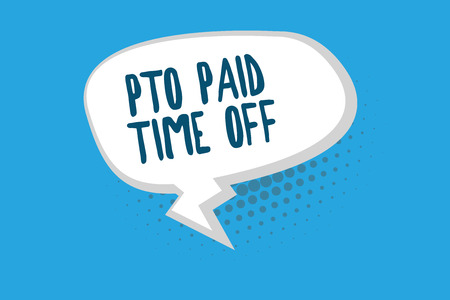 Word writing text Pto Paid Time Off. Business concept for Employer grants compensation for personal leave holidays. Stockfoto - 111536293