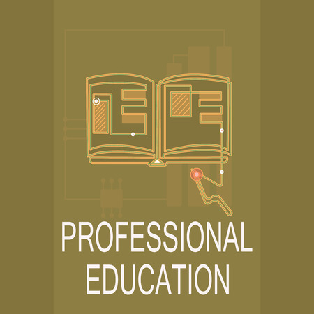 Conceptual hand writing showing Professional Education  Business