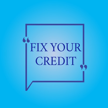 Writing note showing Fix Your Credit. Business photo showcasing Keep balances low on credit cards and other credit.