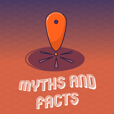 Text sign showing Myths And Facts. Conceptual photo Oppositive concept about modern and ancient period.