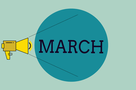 Handwriting text writing March. Concept meaning third month year where spring begins Walk quickly with determination.