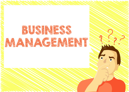 Word writing text Business Management. Business concept for Overseeing Supervising Coordinating Business Operations.