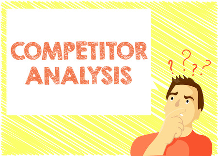 Word writing text Competitor Analysis. Business concept for Determine the Strength Weakness of Competitive Market.