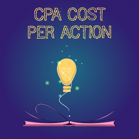Handwriting text Cpa Cost Per Action. Concept meaning Commission paid when user Clicks on an Affiliate Link.