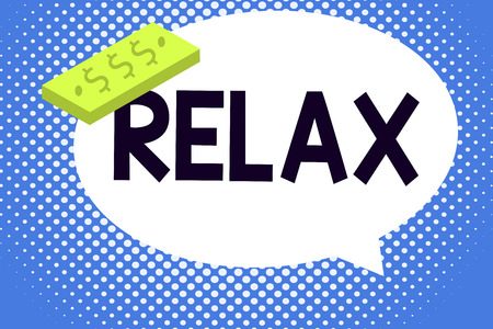 Writing note showing Relax. Business photo showcasing make or become less tense anxious calming down no restrictions.