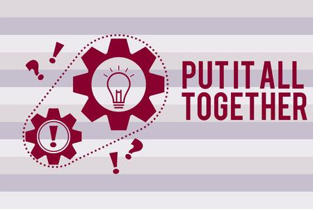 Konzeptionelle Handschrift, die Put It All Together zeigt. Geschäftsfototext Schließen Sie sich Collective Unified Integrated Linked Merge an. Standard-Bild