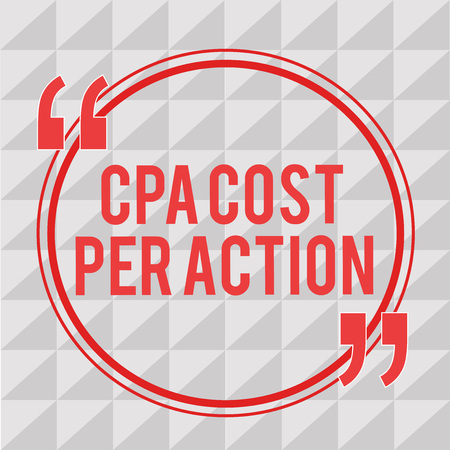 Writing note showing Cpa Cost Per Action. Business photo showcasing Commission paid when user Clicks on an Affiliate Link.