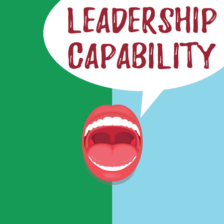 Conceptual hand writing showing Leadership Capability. Business photo text what a Leader can build Capacity to Lead Effectively.