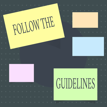Text sign showing Follow The Guidelines. Conceptual photo Manual of Style Follow a Specified Rule Accordingly.