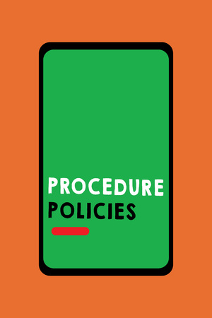Text sign showing Procedure Policies. Conceptual photo Steps to Guiding Principles Rules and Regulations. Stock Photo