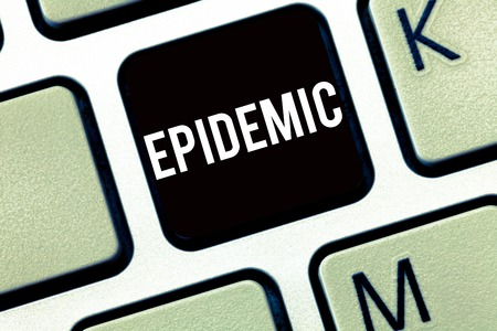 Text sign showing Epidemic. Conceptual photo Widespread occurrence of an infectious disease in a community.
