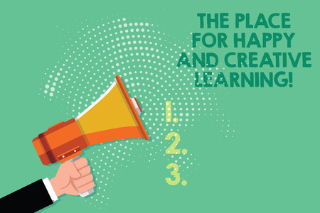 Text sign showing The Place For Happy And Creative Learning. Conceptual photo Good school new education ideas Male Hu analysis Hand Holding Gripping a Megaphone on Dotted Halftone Pattern