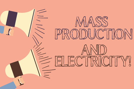 Handwriting text writing Mass Production And Electricity. Concept meaning Industrial electrical power supply Two Hu analysis Hand Holding Megaphone with Sound Volume Icon on Left side