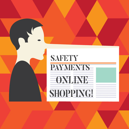 Writing note showing Payments Safety Online Shopping. Business photo showcasing Ecommerce security payment protection Man with a Very Long Nose like Pinocchio a Blank Newspaper is attached