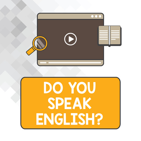 Writing note showing Do You Speak Englishquestion. Business photo showcasing Speaking learning different languages Tablet Video Player Upload and Magnifying Glass Text Space