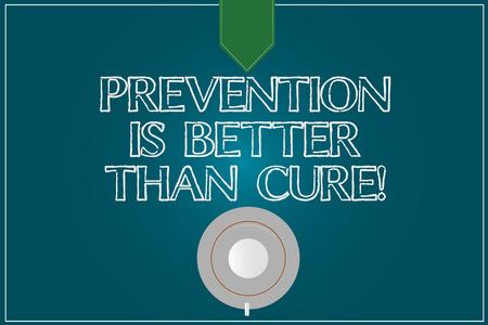 Textschild, das anzeigt, dass Vorbeugen besser ist als heilen. Konzeptionelle Foto immer auf Ihren Gesundheitszustand achten Kaffeetasse Untertasse Ansicht von oben Foto Reflexion auf leere Farbe Snap Planner