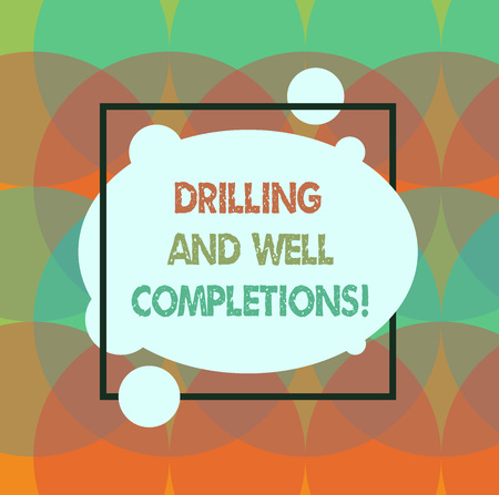 Conceptual hand writing showing Drilling And Well Completions. Business photo text Oil and gas petroleum industry engineering Blank Oval photo Abstract Shape inside a Square Outline